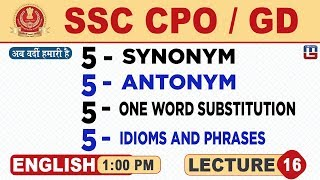 Synonym | Antonym | One Word Substitution | Idioms & Phrases | SSC CPO/GD | English | 1:00 PM