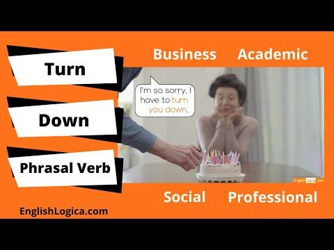 Turn Down Phrasal Verb