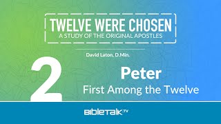 Peter: First Among the Twelve