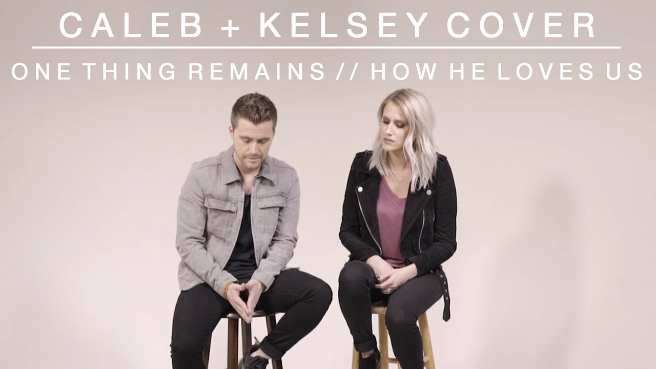 Worship Medley - One Thing Remains / How He Loves Us | Caleb