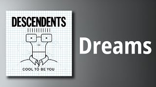 Descendents // Dreams