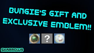 Destiny: Bungie's Gift and Exclusive Emblem Information!!