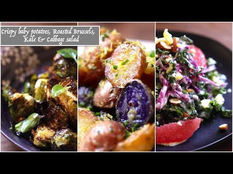 Crispy Baby Potatoes,  Roasted Brussel Sprouts, & Kale & Cabbage Salad