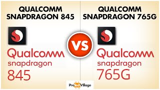Qualcomm Snapdragon 765G vs Snapdragon 845 | Which is better? 🤔🤔| Snapdragon 845 vs Snapdragon 765G🔥