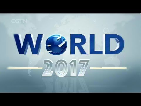 WORLD 2017: CGTN'S YEAR-END SPECIAL (II)