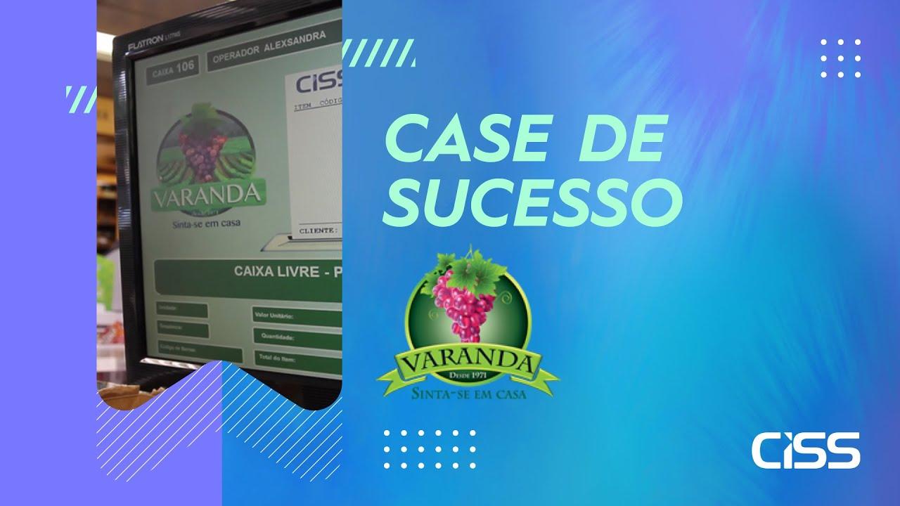 Case de succeso CISS - Varanda Empório Gourmet