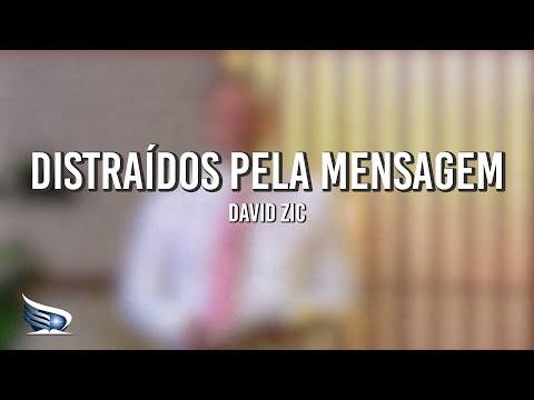 Distraídos pela Mensagem | Distração | David Zic