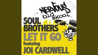Let It Go feat Joi Cardwell (Original Mix)