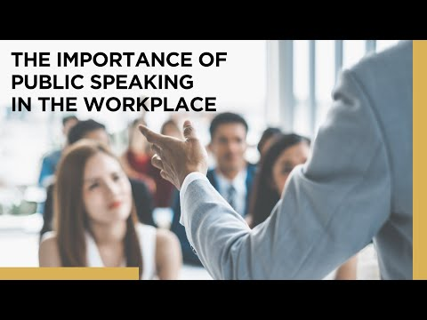 The Importance of Public Speaking in the Workplace