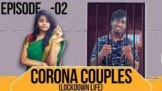 Corona couples   Lockdown Life   Episode 2