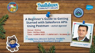 A Beginner's Guide to Getting Started with Salesforce APIs Using Postman