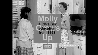 OLD SCHOOL SEX EDUCATION - Molly Grows Up - 1953 - Video Youtube