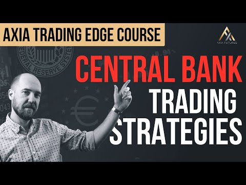 Central Bank Trading Strategies Course   Axia Futures - YouTube