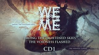 WOE UNTO ME - Among The Lightened Skies The Voidness Flashed CD1 (2017) Full Album Death Doom Metal