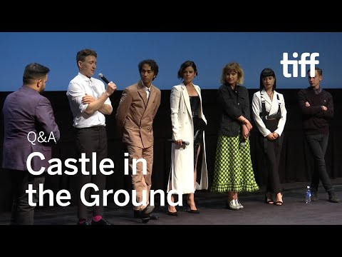 CASTLE IN THE GROUND Cast and Crew Q&A | TIFF 2019