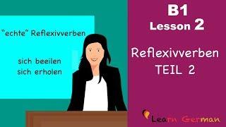 Learn German Intermediate | Reflexivverben TEIL 2 | Reflexive Verbs Part 2 | B1 -  Lesson 2