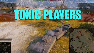 WOT - Toxic Players | World of Tanks