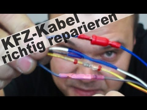 Auto Kabel richtig reparieren, löten, Crimpen, Quetschen und Kabel verbinden