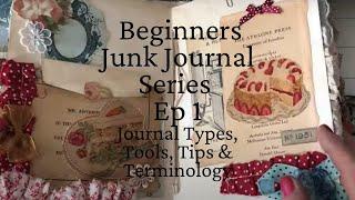 # 1 Beginners Junk Journal Series - What is a Junk Journal - Overview & Terminology