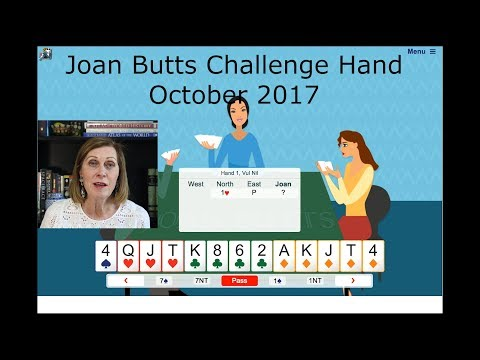 October 2017 Challenge Hand - Learn To Play Bridge With Joan Butts Bridge