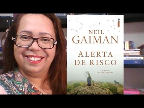 VEDA 2017 | Alerta de Risco - Neil Gaiman