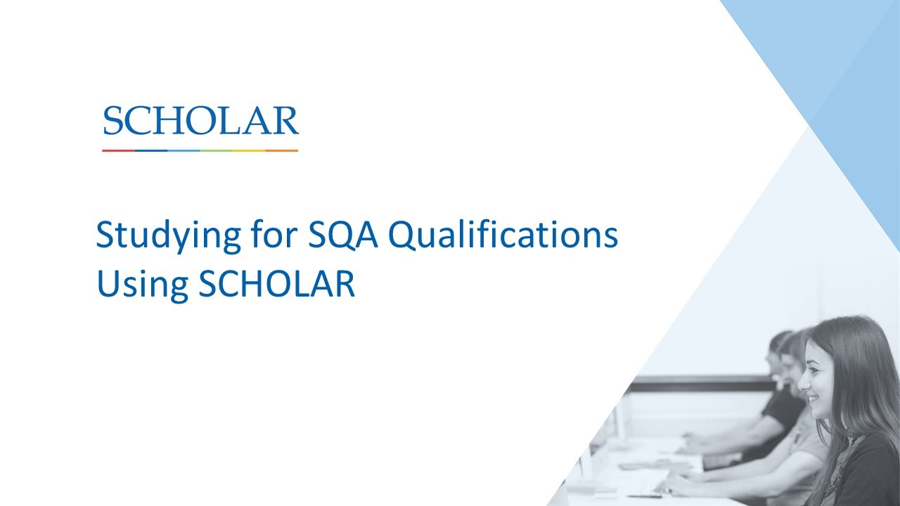 Studying for SQA Qualifications Using SCHOLAR