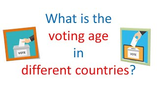 what is the voting age in different countries?
