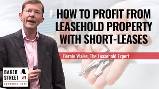 How To Extend A Lease & Profit From Leasehold Property On Short-Leases   Leasehold extension advice