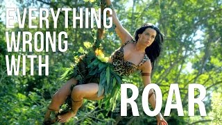 """Everything Wrong With Katy Perry   """"Roar"""""""