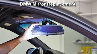 BMW Rear View Mirror Removal and Installation
