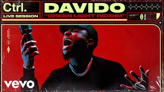 Davido - Green Light Riddim (Live Session) | Vevo Ctrl