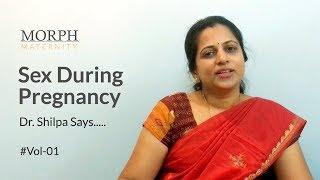 Sex during Pregnancy : Safe or Unsafe?