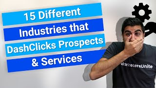 15 Different Industries that DashClicks Prospects & Services