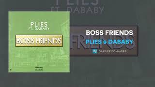 Plies & DaBaby - Boss Friends (AUDIO)