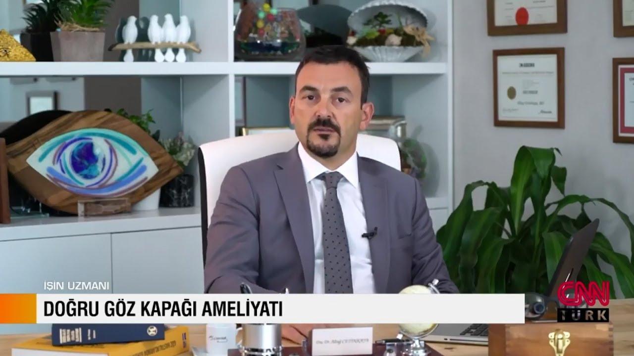Doğru Göz Kapağı Ameliyatı - CNN Türk