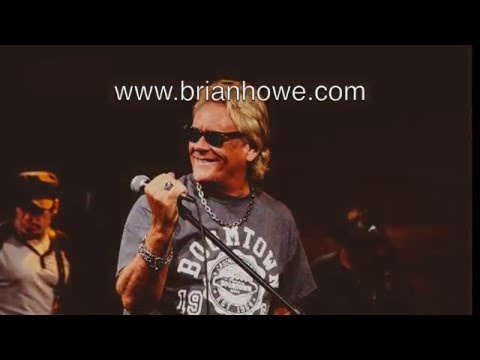 Brian Howe - The hits you know...