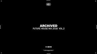 Best Future House Mix 2016  Vol.2