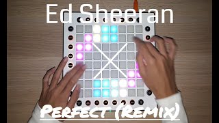 Ed Sheeran - Perfect (Sammy Boyle & Chris Robleda Remix) // Launchpad Performance