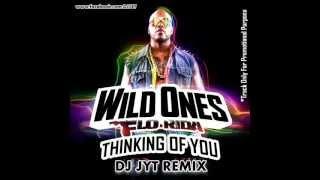 DJ Jyt FLO-Rida Thinking Of You ( Jyt Edit Mix)