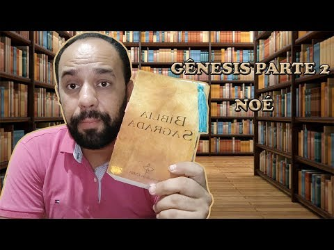 #56. Projeto Lendo a Bíblia | Gênesis | Parte 2 | Vandeir Freire
