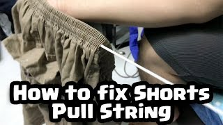 How To Fix Your Shorts Pull String