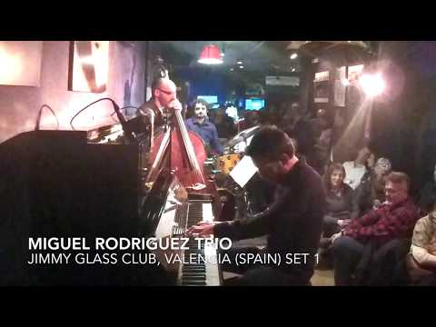 Miguel Rodriguez Trio@Jimmy Glass-Teaser 1