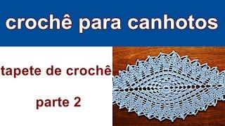 Crochê para Canhotos   Tapete de Croche   Parte 2   Edinir-Croche   Left Handed Crochet