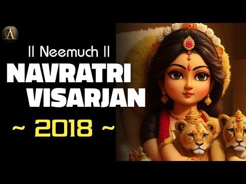 Neemuch : Navratri mata Visarjan | Yadav Mandi 2018 | Anivesh Maurya