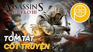 ASSASSIN'S CREED III: Tóm Tắt Cốt Truyện