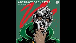 Abstract Orchestra  --  Madvillain Vol. 1  ((2018))