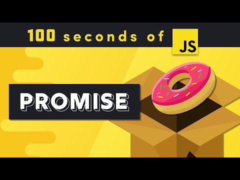 JS Promise in 100 seconds