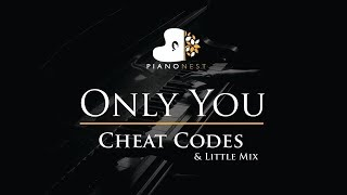 Cheat Codes & Little Mix   Only You   Piano Karaoke  Sing Along  Cover With Lyrics