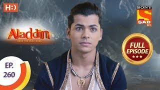 Aladdin   Ep 260   Full Episode   14th August, 2019