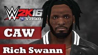 WWE 2K16/WWE 2K17 : Rich Swann CAW Formula (PS3/XBOX 360)